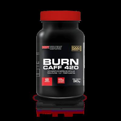BURN CAFF 420 - Bodybuilders